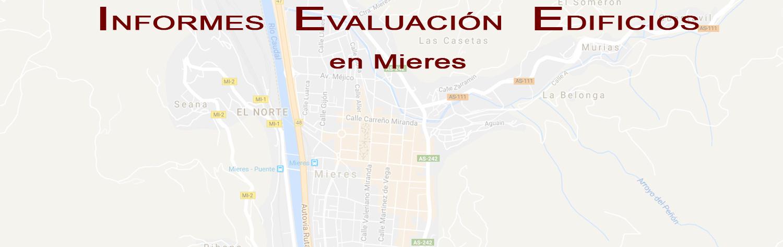 ITE ASTURIAS IEE ASTURIAS ITV EDIFICIOS ASTURIAS INFORME DE EVALUACION DEL EDIFICIO EN MIERES Lastra Arquitectos Gijon Arquitectos Asturias