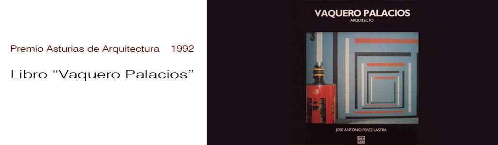 Lastra-Arquitectos-Gijon-Asturias-1992-PREMIO-ASTURIAS-ARQUITECTURA-LIBRO-VAQUERO-PALACIOS